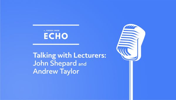 Talking with Lecturers: John Shepherd and Andrew Taylor