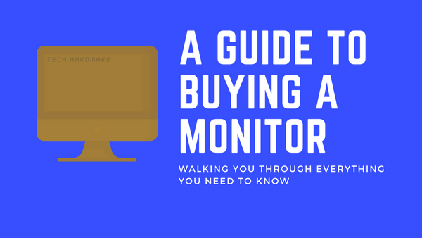 A Guide to Monitors